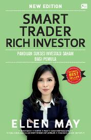 Smart Trader Rich Investor (Cover Baru) by Ellen May Cover