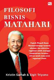 Filosofi Bisnis Matahari by Kristin Samah & Sigit Triyono Cover