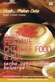 25 Resep Festive Chinese Food & Kue Serba Oats untuk Keluarga by Fajar Ayuningsih Cover