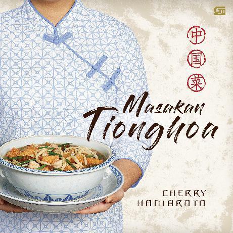 Buku Digital Masakan Tionghoa HC (Ed. Revisi) oleh Cherry Hadibroto