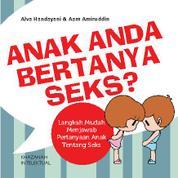 Cover Anak Anda Bertanya Seks ? oleh Aam Amiruddin