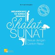 Cover Melangkah Ke Surga Dengan Shalat Sunat oleh Dr. H. Aam Amiruddin