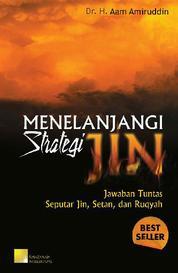 Cover Menelanjangi Strategi Jin oleh Dr. H. Aam Amiruddin