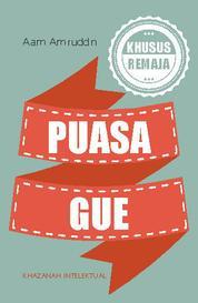 Cover Puasa Gue oleh Dr. H. Aam Amiruddin