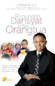 Cover Renungan Dahsyat untuk Orangtua oleh Ihsan Baihaqi Ibnu Bukhari