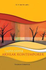 Tanya Jawab Akhlak Kontemporer by Dr. H. Aam Amiruddin Cover