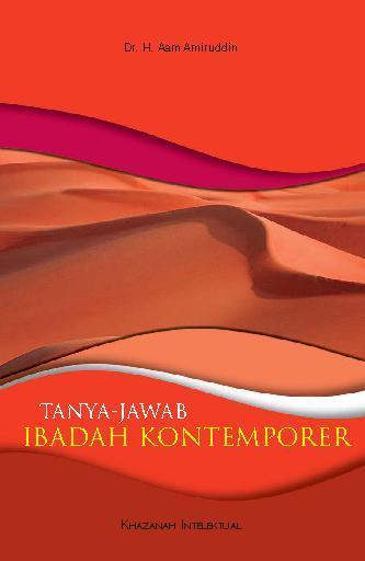 Buku Digital Tanya Jawab Ibadah Kontemporer oleh Dr. H. Aam Amiruddin