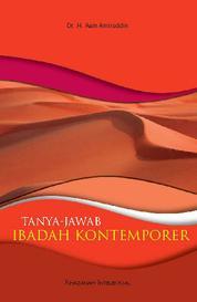 Tanya Jawab Ibadah Kontemporer by Dr. H. Aam Amiruddin Cover