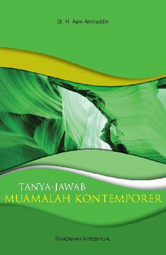 Buku Digital Tanya Jawab Muamalah Kontemporer oleh Dr. H. Aam Amiruddin