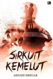 Sirkuit Kemelut by Ashadi Siregar Cover