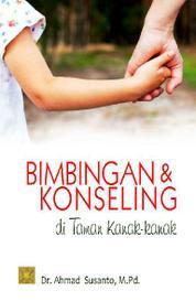 Cover Bimbingan & Konseling Di TK oleh Drs. Ahmad Susanto, M.Pd.