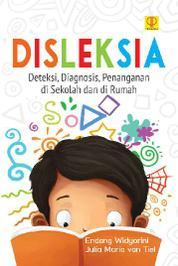 Disleksia: Deteksi, Diagnosis, Penanganan di Sekolah dan di Rumah by Julia Maria Van Tiel Cover