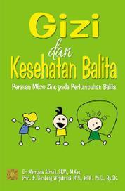 Cover Gizi & Kesehatan Balita: Peranan Mikro Zinc oleh Merryana Adriani