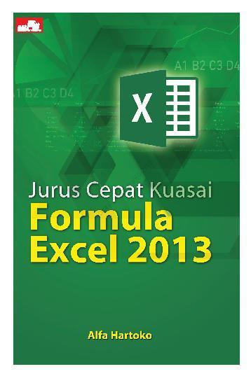 Buku Digital Jurus Cepat Kuasai Formula Excel 2013 oleh Alfa Hartoko