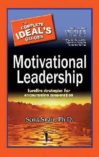 Buku Digital Motivational Leadership oleh Scott Snair, Ph.D.