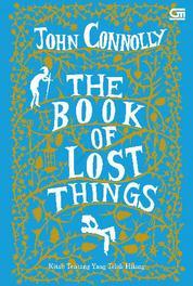 Cover Kitab Tentang yang Telah Hilang (The Book of Lost Things) oleh John Connolly