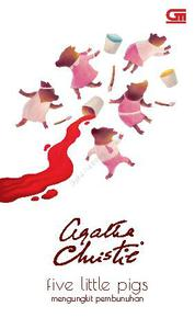 Cover Mengungkit Pembunuhan (Five Little Pigs) oleh Agatha Christie