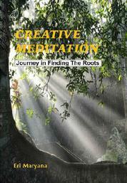 Creative Meditation by Eri Maryana Cover
