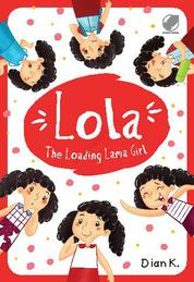 Lola The Loading Lama Girl by Dian Kristiani Cover