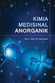 Cover Kimia Medisinal Anorganik oleh Ibnu Gholib Gandjar