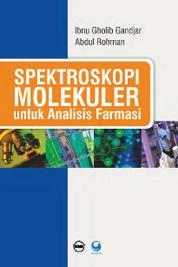 Cover Spektroskopi Molekuler Untuk Analisis Farmasi oleh Ibnu Gholib Gandjar
