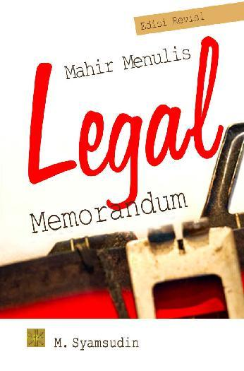 Buku Digital Mahir Menulis Legal Momerandum oleh M. Syamsuddin