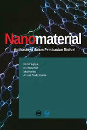 Nanomaterial: Aplikasinya Dalam Pembuatan Biofuel by Karna Wijaya, dkk. Cover