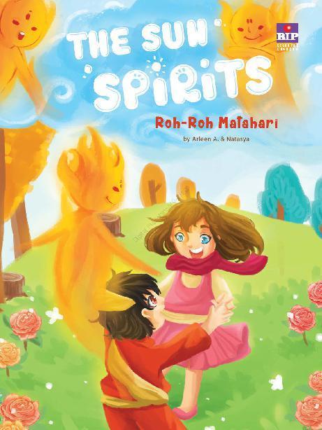 Buku Digital The Sun Spirits : Roh-roh Matahari oleh Arleen A.