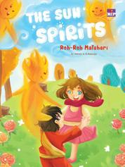 Cover The Sun Spirits : Roh-roh Matahari oleh Arleen A.