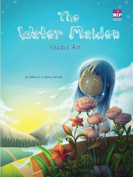 Buku Digital The Water Maiden : Gadis Air oleh Arleen A.