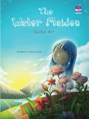 Cover The Water Maiden : Gadis Air oleh Arleen A.