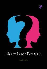 When Love Decides by Mela Sukmawati Cover