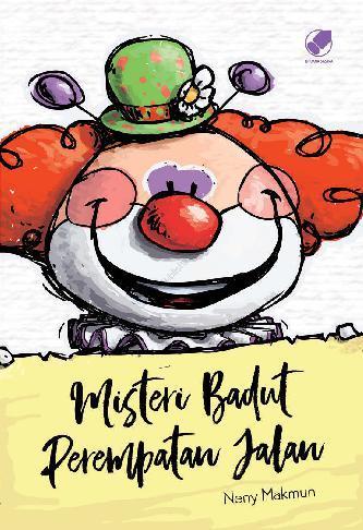 Misteri Badut Perempatan Jalan by Neny Makmun Digital Book
