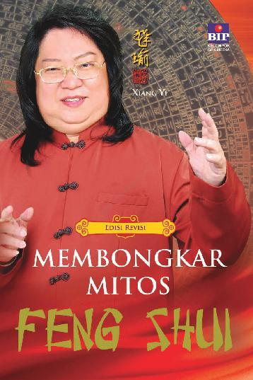 Buku Digital Membongkar Mitos Feng Shui oleh Xiang Yi