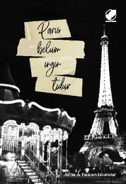 Cover Paris Belum Ingin Tidur oleh Afina & Fauzan Iskandar
