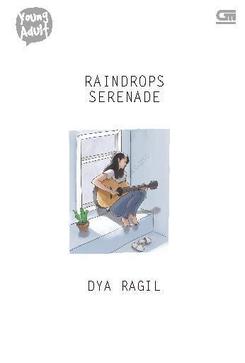 Buku Digital Young Adult: Raindrops Serenade oleh Dya Ragil