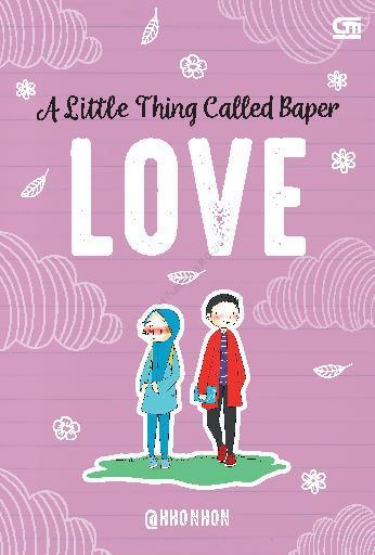 Buku Digital A Little Thing Called Baper:LOVE oleh Hanny Widiani