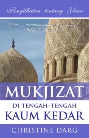 Cover Mukjizat di Tengah-tengah Kaum Kedar oleh Jeanne Mayo