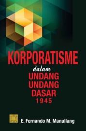 Korporatisme Dalam UUD 1945 by E. Fernando M. Maullang Cover