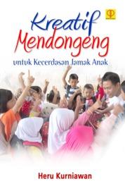 Cover Kreatif Mendongeng Untuk Kecerdasan Jamak Anak oleh Heru Kurniawan