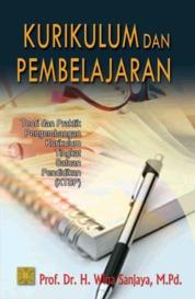 Cover Kurikulum Dan Pembelajaran (Teori & Praktek KTSP) oleh Dr. Wina Sanjaya, M.Pd