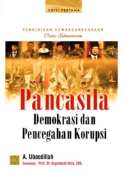Cover Pendidikan Kewarganegaraan Pancasila, Demokrasi dan Pencegahan Korupsi oleh A. Ubaedillah