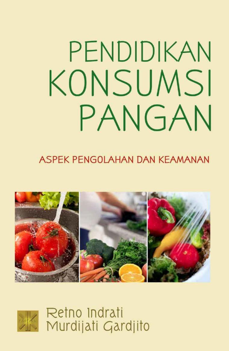 Pendidikan Konsumsi Pangan by Murdijati Garjito Digital Book