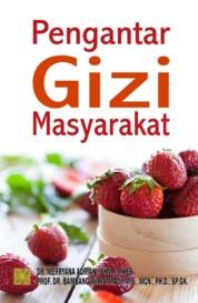 Cover Pengantar Gizi Masyarakat oleh Dr. Merryana Adriani, SKM., M.Kes.