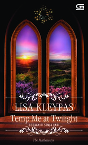 Historical Romance: Godaan di Senja Hari (Tempt Me at Twilight) by Lisa Kleypas Cover