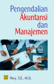 Pengendalian Akuntansi dan Manajemen by Hery, S.E., M.Si., CRP., RSA., CFRM. Cover