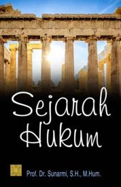 Cover Sejarah Hukum oleh Prof. Dr. Sunarmi, S.H., M.Hum