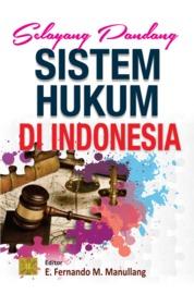 Selayang Pandang Sistem Hukum di Indonesia by E. Fernando M. Maullang Cover
