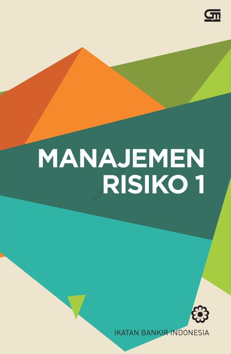 Buku Digital Manajemen Risiko 1 (Cover Baru) oleh Ikatan Bankir Indonesia