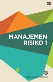 Cover Manajemen Risiko 1 (Cover Baru) oleh Ikatan Bankir Indonesia